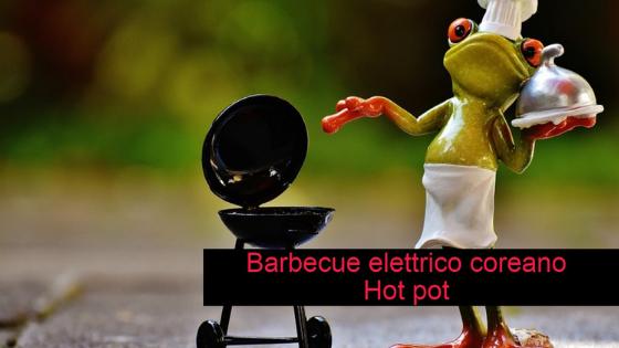 Barbecue elettrico coreano Hot pot