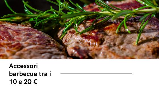 Accessori barbecue tra i 10 e 20 €